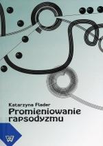 Okładka książki: Promieniowanie rapsodyzmu