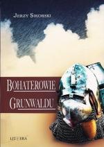 Okładka książki: Bohaterowie Grunwaldu