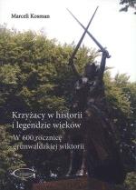 Okładka książki: Krzyżacy w historii i legendzie wieków
