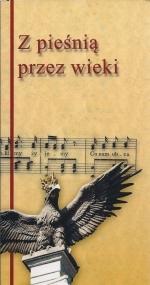 Okładka książki: Z pieśnią przez wieki