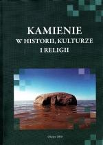 Okładka książki: Kamienie w historii, kulturze i religii