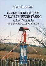 Okładka książki: Bohater religijny w świętej przestrzeni