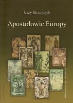 Okładka książki: Apostołowie Europy