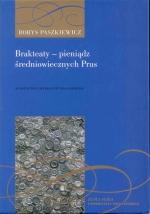 Okładka książki: Brakteaty - pieniądz średniowiecznych Prus