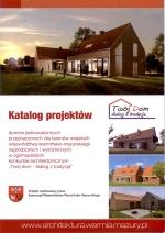 Okładka książki: Katalog projektów domów jednorodzinnych przeznaczonych dla terenów wiejskich województwa warmińsko-mazurskiego nagrodzonych i wyróżnionych w ogólnopolskim konkursie architektonicznym