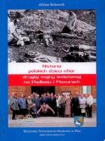 Okładka książki: Historia polskich dzieci ofiar drugiej wojny światowej na Podlasiu i Mazurach