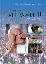 Okładka książki: Błogosławiony Jan Paweł II w Olsztynie