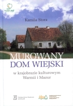 Okładka książki: Murowany dom wiejski w krajobrazie kulturowym Warmii i Mazur