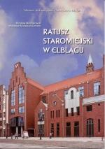 Okładka książki: Ratusz staromiejski w Elblągu