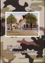 Okładka książki: Ostróda miasto garnizonowe
