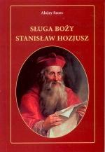 Okładka książki: Sługa Boży Stanisław Hozjusz