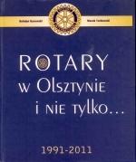 Okładka książki: Rotary w Olsztynie i nie tylko...