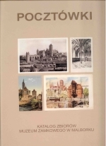 Okładka książki: Katalog zbioru pocztówek Muzeum Zamkowego w Malborku