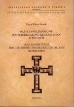 Okładka książki: Przyczynki źródłowe do historii Zakonu Krzyżackiego w Prusach