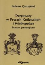 Okładka książki: Dorpowscy w Prusach Królewskich i Wielkopolsce