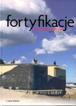 Okładka książki: Fortyfikacje w Polsce i Europie