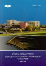 Okładka książki: Wydział Humanistyczny Uniwersytetu Warmińsko-Mazurskiego w Olsztynie 1969-2009