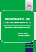 Okładka książki: Unowocześnianie metod i form kształcenia zawodowego w Polsce