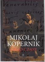 Okładka książki: Mikołaj Kopernik i jego czasy