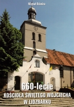Okładka książki: 660-lecie Kościoła Świętego Wojciecha w Lidzbarku