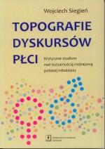 Okładka książki: Topografie dyskursów płci