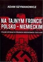 Okładka książki: Na tajnym froncie polsko-niemieckim