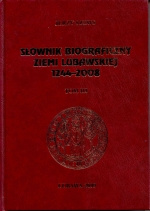 Okładka książki: Słownik biograficzny Ziemi Lubawskiej 1244-2008. T. 3