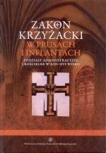 Okładka książki: Zakon krzyżacki w Prusach i Inflantach