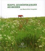 Okładka książki: Rezepte, Geschichten & Bilder aus Masuren