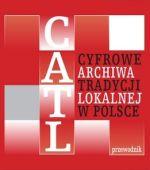 Okładka książki: CATL - Cyfrowe Archiwa Tradycji Lokalnej w Polsce