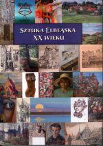 Okładka książki: Sztuka elbląska XX wieku