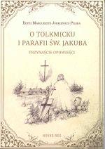Okładka książki: O Tolkmicku i parafii św. Jakuba