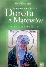 Okładka książki: Błogosławiona Dorota z Mątowów