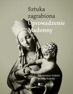 Okładka książki: Uprowadzone Madonny