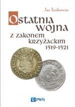Okładka książki: Ostatnia wojna z Zakonem Krzyżackim