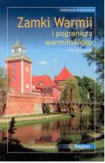 Okładka książki: Zamki Warmii i pogranicza warmińskiego