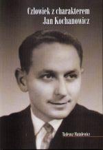 Okładka książki: Człowiek z charakterem - Jan Kochanowicz