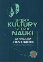 Okładka książki: Sfera kultury, sfera nauki