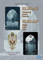 Okładka książki: Elbląg wczoraj, Elbląg dziś
