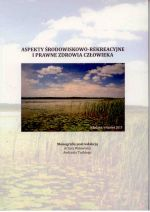 Okładka książki: Aspekty środowiskowo-rekreacyjne i prawne zdrowia człowieka