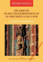 Okładka książki: Die Kirche im Deutschordensstaat in Preussen (1243-1525)
