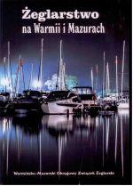 Okładka książki: Żeglarstwo na Warmii i Mazurach