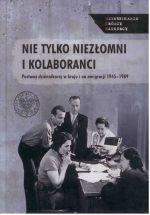 Okładka książki: Nie tylko niezłomni i kolaboranci...