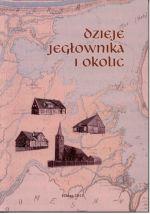 Okładka książki: Dzieje Jegłownika i okolic