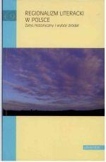 Okładka książki: Regionalizm literacki w Polsce