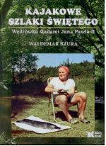 Okładka książki: Kajakowe szlaki świętego