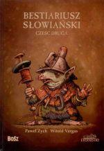 Okładka książki: Bestiariusz słowiański. Cz. 2, Rzecz o biziach, kadukach i samojadkach
