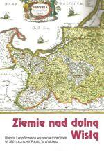 Okładka książki: Ziemie nad Dolną Wisłą