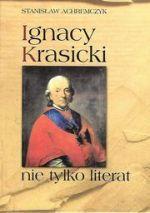 Okładka książki: Ignacy Krasicki nie tylko literat
