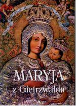 Okładka książki: Maryja z Gietrzwałdu